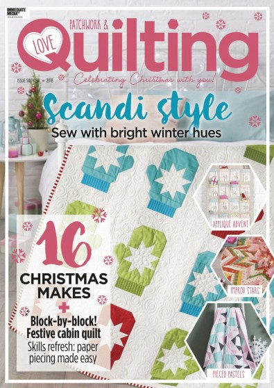 Love Patchwork & Quilting Magazine Subscription