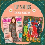 Top 5 reads for Mum, this Mother's Day!