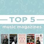 Top Five Music Magazines