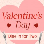 Valentine's Day Dine in For Two