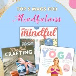 Top 5 magazines for Mindfulness