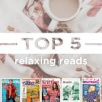 Top Five Relaxing Reads